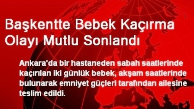 Ankara'da Bebek Operasyonu
