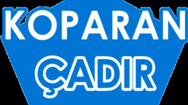 KOPARAN ÇADIR