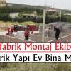 Prefabrik Montaj | Prefabrik Yapı Montaj Ekibi
