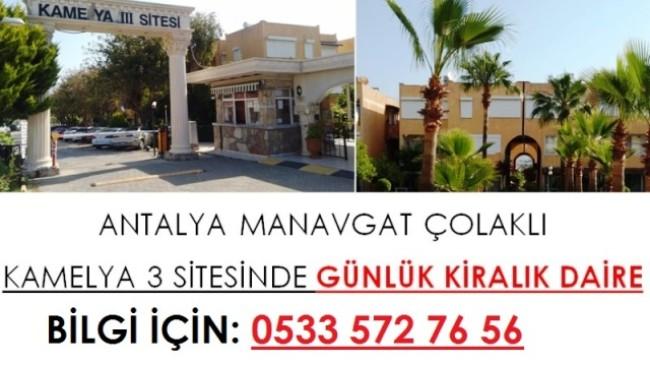 Antalya Manavgat Çolaklı Kamelya 3 Sitesinde Günlük Kiralık Daire