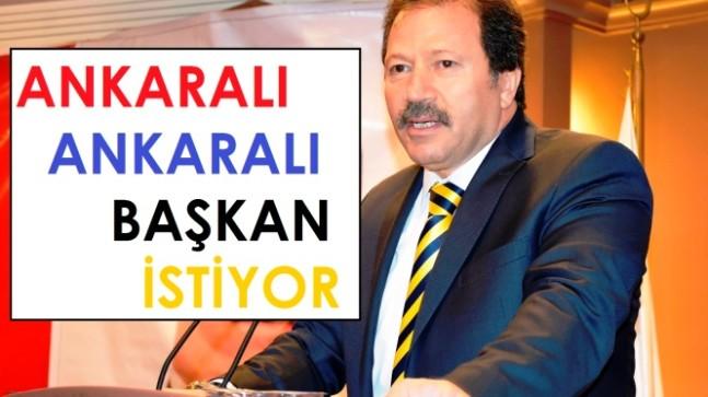 Ankaralı Ankaralı Başkan İstiyor