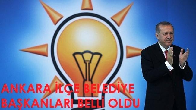 Ankara Ak Parti ve MHP Ankara 2019 ilçe belediye başkan adayları